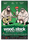 Wood & Stock: Sexo, Orégano e Rock´n Roll